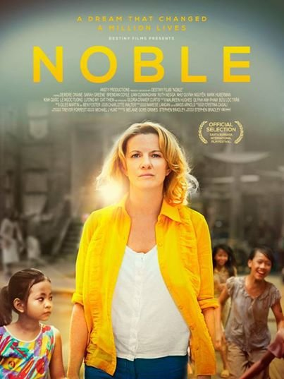 Destiny Films - Noble - movie poster - from http://www.shescribes.com/2016/04/movie-review-noble.html